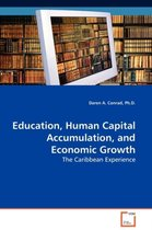 Education, Human Capital Accumulation, and Economic Growth