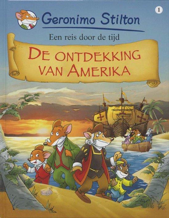Boek cover De ontdekking van Amerika / 1 Een reis door de tijd van Geronimo Stilton (Hardcover)