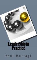 Leadership in Practice
