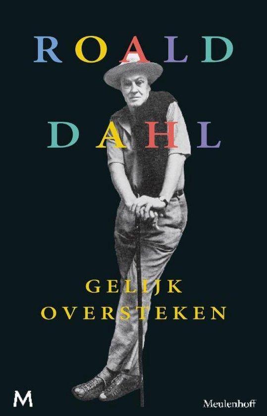 Gelyk oversteken - Roald Dahl |