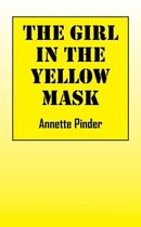 The Girl In The Yellow Mask