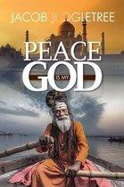 Peace Is My God