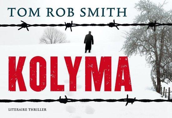 Kolyma - dwarsligger (compact formaat) - Tom Rob Smith |