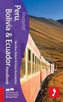 Footprint Peru, Bolivia & Ecuador Handbook