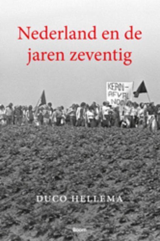 Nederland en de jaren zeventig - Duco Hellema |