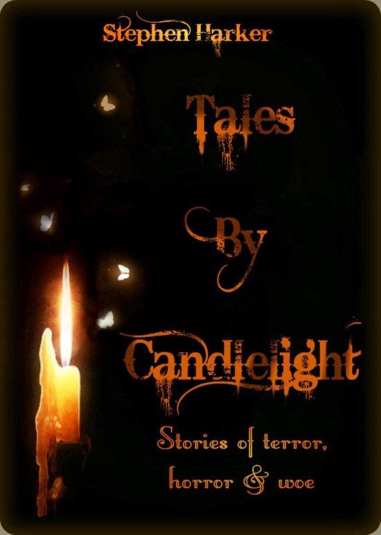 Omslag van Tales By Candlelight: Stories of Terror, Horror & Woe