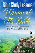 Bible Study Lessons Women of the Bible