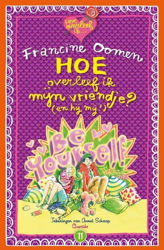 Boek cover Hoe overleef ik - Hoe overleef ik mijn vriendje? (en hij mij!) van Francine Oomen
