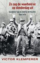 Zo zag de waarheid er op donderdag uit. Dagboek van een revolutie 1919