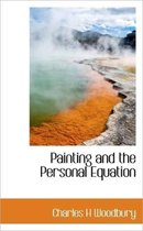 Painting and the Personal Equation