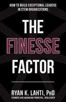 The Finesse Factor