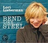 Lori Lieberman - Bend Like Steel