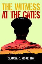 The Witness at the Gates