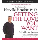Getting the Love You Want: A Guide for Couples: First Edition