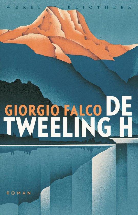 De tweeling H - Giorgio Falco |