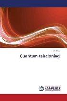 Quantum Telecloning