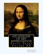 Six Lessons of Art Appreciation
