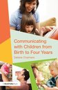 Omslag Communicating with Children from Birth to Four Years