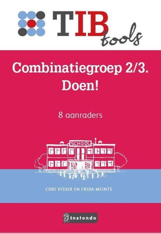 TIBtools - Combinatiegroep 2/3. Doen! - Coby Visser |