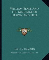 William Blake and the Marriage of Heaven and Hell