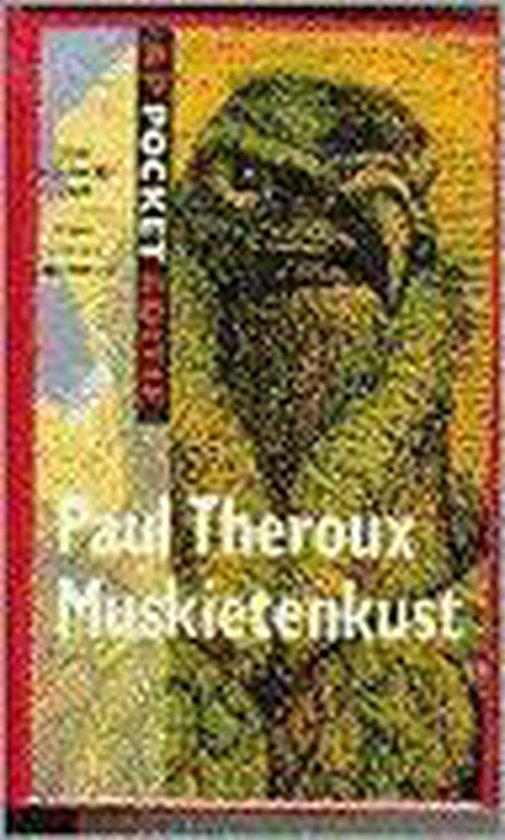 Muskietenkust - Paul Theroux |