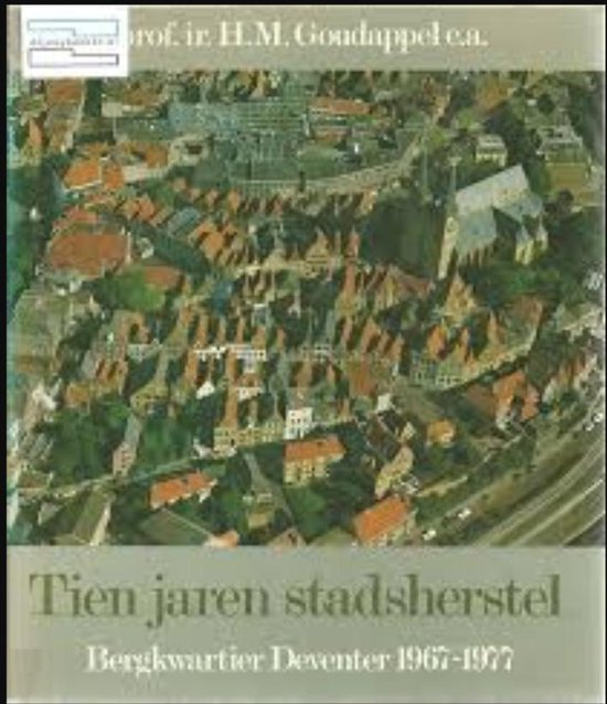 Omslag van Tien jaren stadsherstel bergkwartier deventer