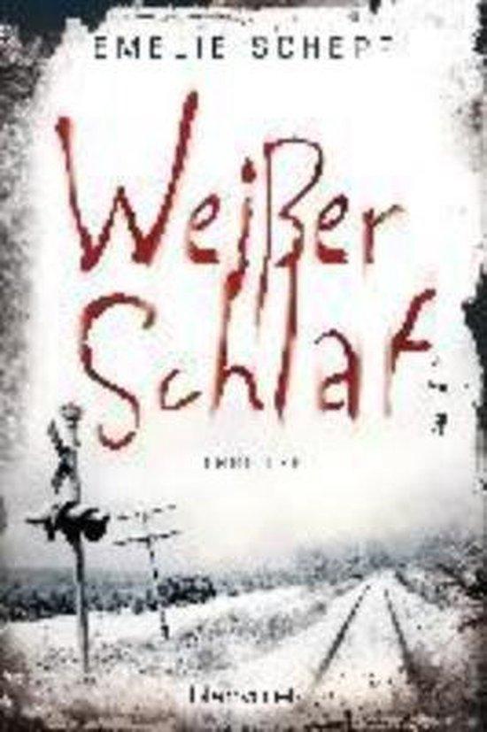 Boek cover Weisser Schlaf van Emelie Schepp (Paperback)