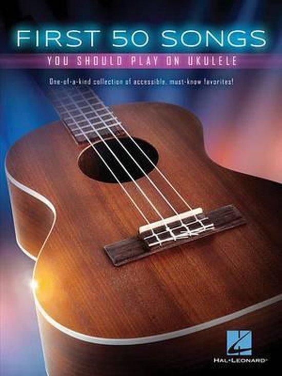 Boek cover First 50 Songs You Should Play On Ukulele van Hal Leonard Corp. (Paperback)