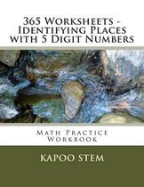 365 Worksheets - Identifying Places with 5 Digit Numbers