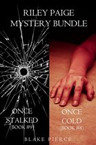 Riley Paige Mystery Bundle: Once Cold (#8) and Once Stalked (#9)