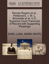 Ronnie Rogers et al., Petitioners, V. M. L. Brockette et al. U.S. Supreme Court Transcript of Record with Supporting Pleadings
