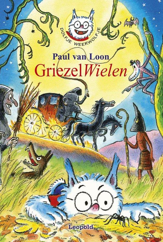 Dolfje Weerwolfje - Dolfje Weerwolfje 18 - GriezelWielen - Paul van Loon pdf epub