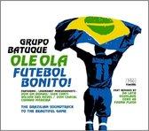 Ole Ola - Futebol Bonito