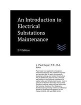 An Introduction to Electrical Substations Maintenance