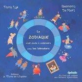 Le Zodiaque, c'Est Facile Comprendre Avec Les Labradors