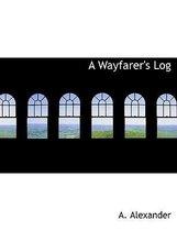 A Wayfarer's Log