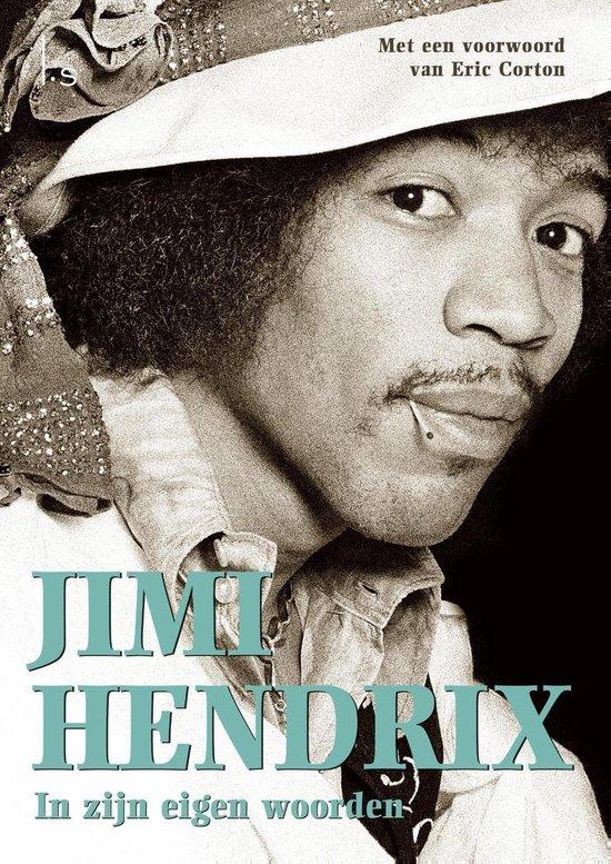 Jimmy Hendrix / In zijn eigen woorden