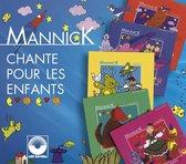 Mannick / Chante Pour Les Enfants