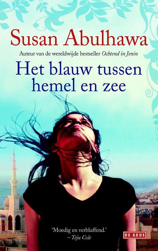 Het blauw tussen hemel en zee - Susan Abulhawa |