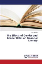 The Effects of Gender and Gender Roles on Financial Literacy