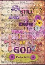 Be Still and Know That I Am God: Psalm 46:10