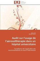 Audit Sur L Usage de L A�rosolth�rapie Dans Un H�pital Universitaire
