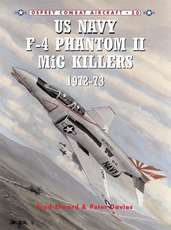 Boek cover US Navy F-4 Phantom II MiG Killers 1972-73 van Brad Elward (Onbekend)