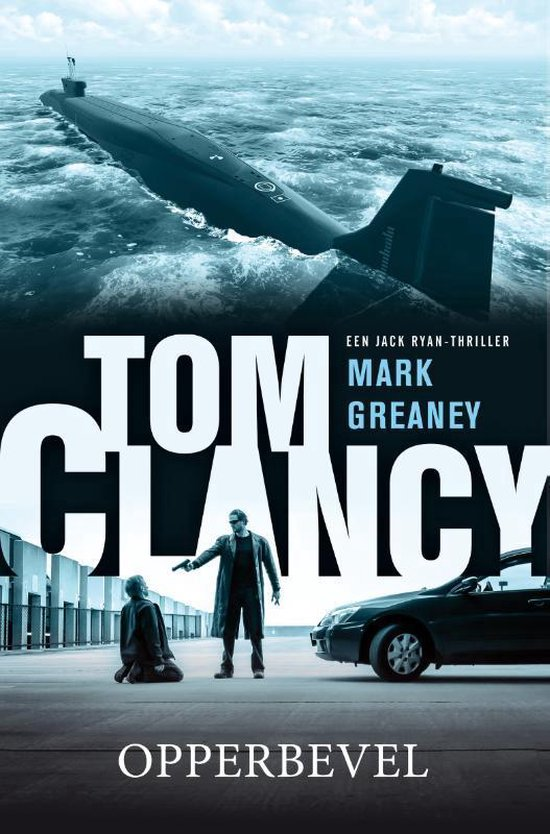 Jack Ryan - Tom Clancy opperbevel