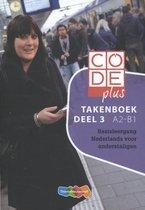 Boek cover Code plus Deel 3 A2-B1 Takenboek van Vita Olijhoek