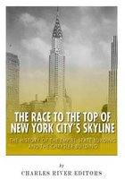 The Race to the Top of New York City's Skyline