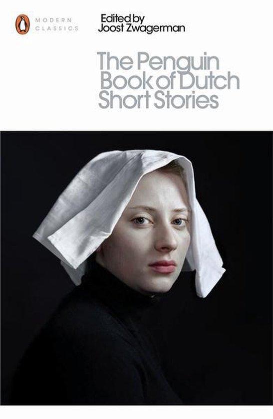Boek cover The Penguin Book of Dutch Short Stories van J. Zwagerman (Paperback)