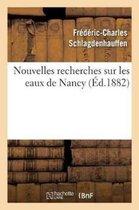Nouvelles recherches sur les eaux de Nancy
