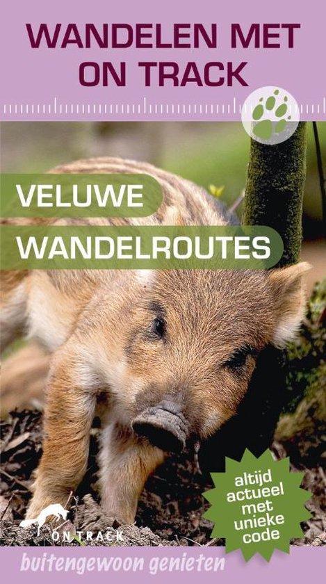 On Track / Veluwe Wandelroutes - Onbekend |