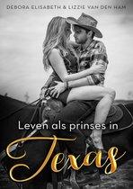 Leven als prinses in Texas